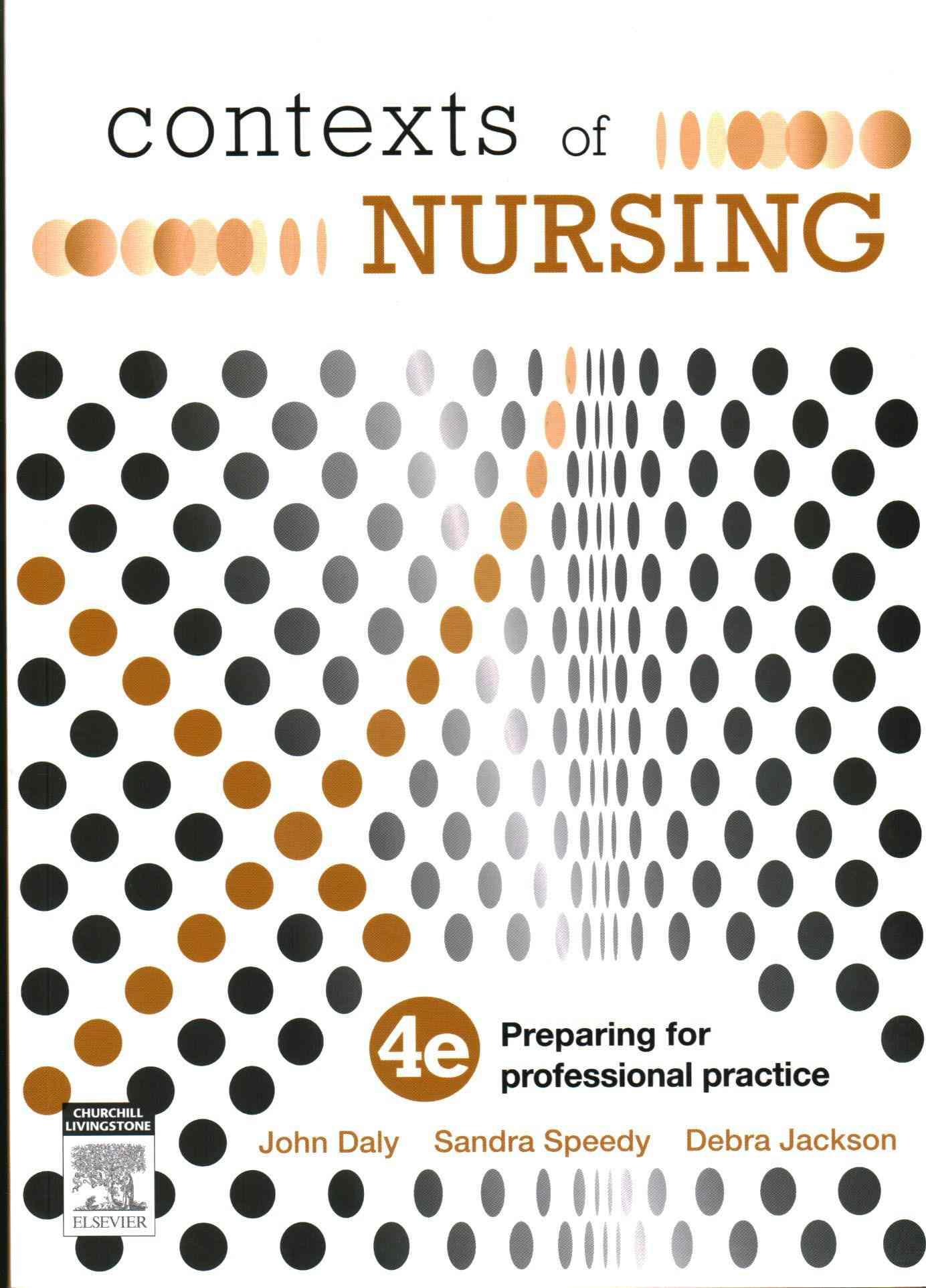 Contexts of Nursing By Daly, John/ Speedy, Sandra