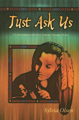 Just Ask Us By Olsen, Sylvia